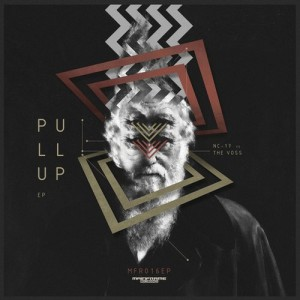 NC-17 & The Voss – Pull Up – EP