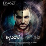 Disaszt - Shadow & Lightning