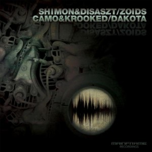 Shimon, Disaszt, Camo & Krooked – Zoids / Dakota