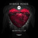 Hybrid Minds - Heartfelt EP