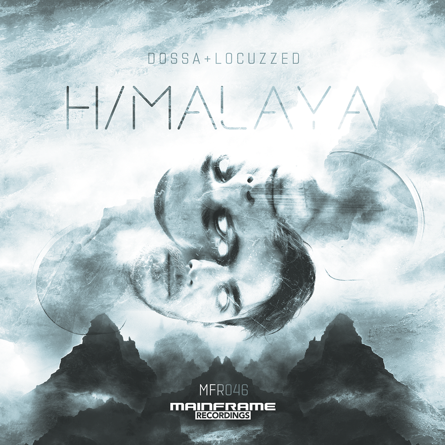[MFR046]: Dossa & Locuzzed – Himalaya (OUT NOW!)