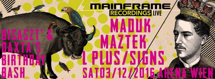 Mainframe Recordings Live Daxta & Disaszt Birthday Bash