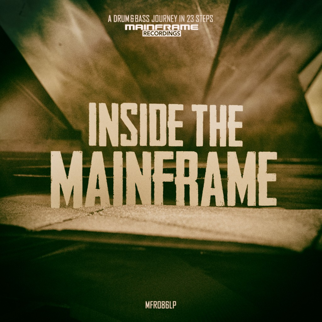 Inside the Mainframe – A Drum & Bass Journey in 23 Steps (OUT NOW!)