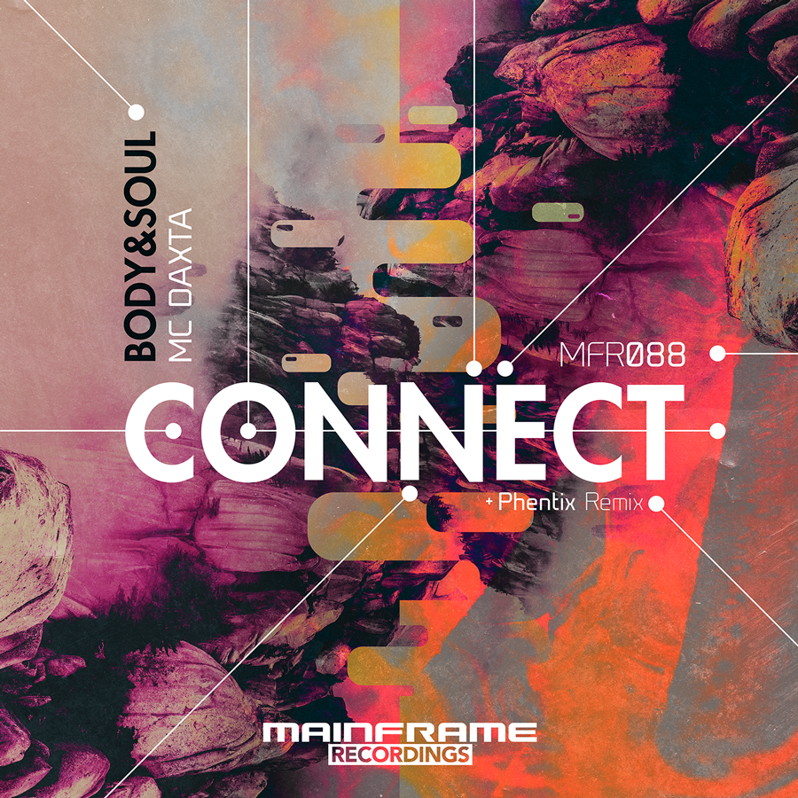 [MFR088] Body & Soul feat. DaxtaMC – Connect (OUT NOW!)