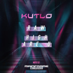 MFR101_Kutlo_Raw - High Are U_900x900